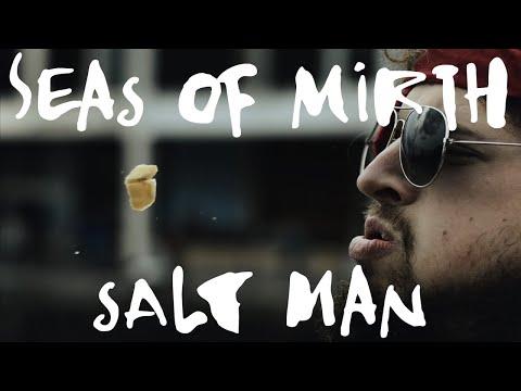 Seas of Mirth – Salt Man